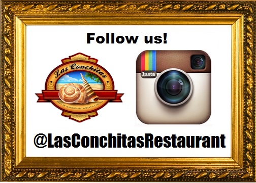 Follow us on Instagram! @LasConchitasRestaurant